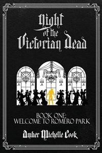 Welcome to Romero Park by Amber Michelle Cook
