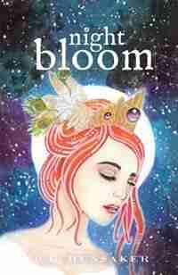 Night Bloom by R. G. Hunsaker