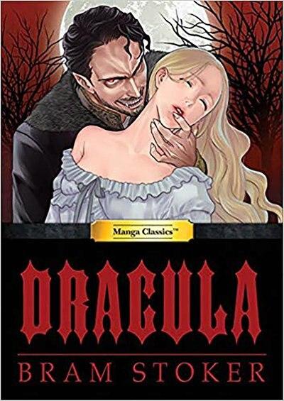 Manga Classics Dracula: Dracula by Bram Stoker