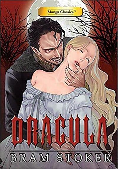 Manga Classics: Dracula: Dracula by Bram Stoker