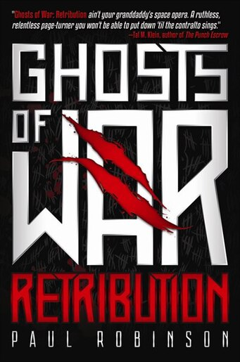 Ghosts Of War: Retribution by Paul Robinson