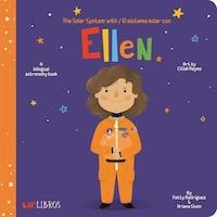 The Solar System With - El Sistema Solar Con Ellen: A Bilingual Astronomy Book