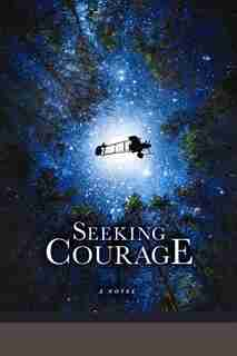 Seeking Courage by Gregory P. Smith