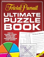 Trivial Pursuit Ultimate Puzzle Book: Trivia-based Word Searches, Jumbles, Crosswords And More!