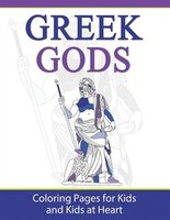 Greek Gods: Coloring Pages for Kids and Kids at Heart