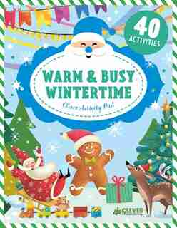 Warm & Busy Wintertime by Clever Publishing