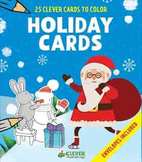 Holiday Cards: 25 Clever Cards To Color + Envelopes Included by Olga Clever Publishing