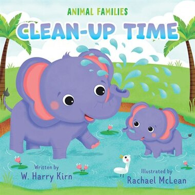 Clean-up Time by W. Harry Kirn