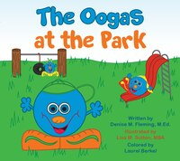 The Oogas In The Park