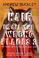 Hair In All The Wrong Places 3: Things That Go Bump In The Night