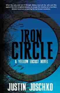 Iron Circle by Justin Joschko