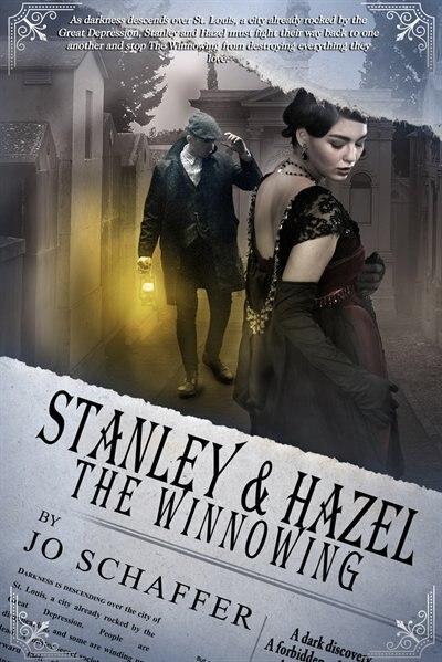 Stanley & Hazel: The Winnowing: Book 2 by Jo Schaffer