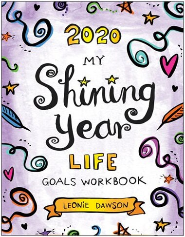 2020 My shining Year Life Goals Workbook by Leonie Dawson