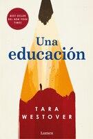 Una Educación / Educated: A Memoir