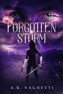 Forgotten Storm by A.r. Vagnetti