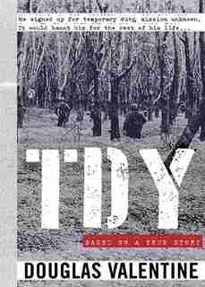 TDY: A Novel by Douglas Valentine