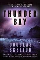 Thunder Bay: A Thriller