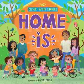 Home Is ... by Clever Publishing
