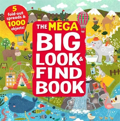 The Mega Big Look & Find Book: 5 Fold-out Spreads & 1000 Objects! by Inna Anikeeva