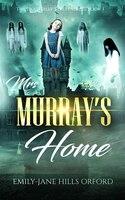 Mrs. Murray's Home