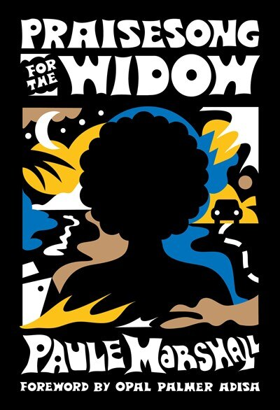 Praisesong For The Widow: (of The Diaspora - North America) by Paule Marshall
