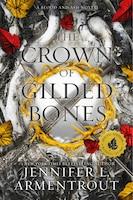 The Crown Of Gilded Bones: Indigo Exclusive Edition