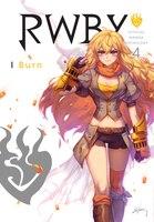 RWBY: Official Manga Anthology, Vol. 4: Burn
