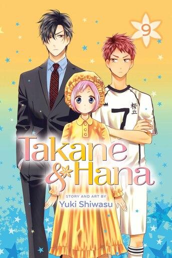 Takane & Hana, Vol. 9 by Yuki Shiwasu