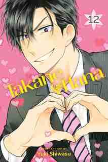 Takane & Hana, Vol. 12 by Yuki Shiwasu