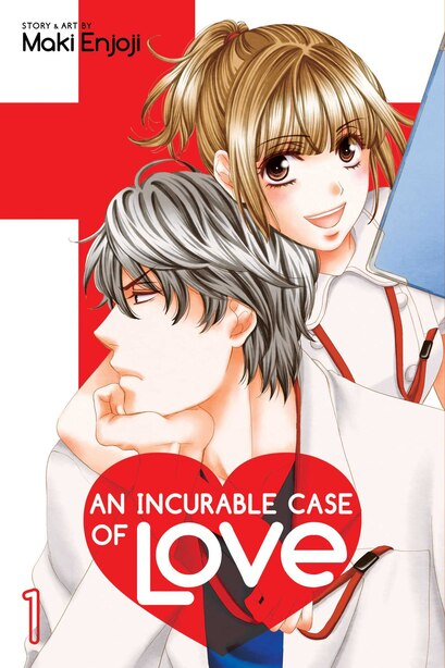 An Incurable Case of Love, Vol. 1 by Maki Enjoji