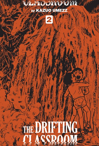 The Drifting Classroom: Perfect Edition, Vol. 2 by Kazuo Umezz