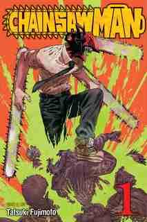 Chainsaw Man, Vol. 1 by Tatsuki Fujimoto