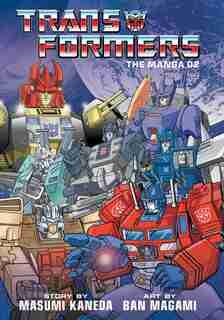 Transformers: The Manga, Vol. 2 by Masumi Kaneda