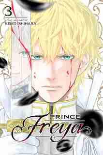 Prince Freya, Vol. 3 by Keiko Ishihara