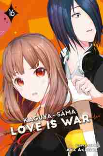 Kaguya-sama: Love Is War, Vol. 16 by Aka Akasaka