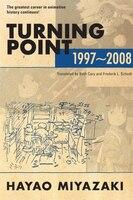 Turning Point: 1997-2008