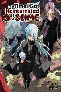 That Time I Got Reincarnated As A Slime, Vol. 6 (light Novel) de Fuse