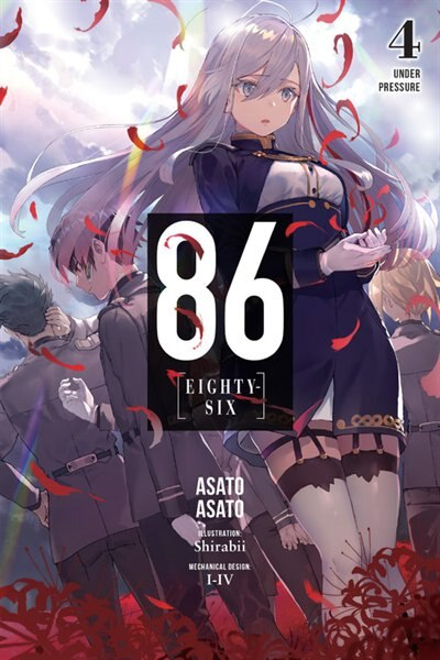 86--eighty-six, Vol. 4 (light Novel): Under Pressure by Asato Asato