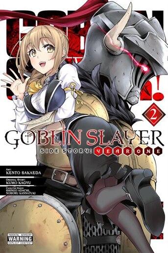 Goblin Slayer Side Story: Year One, Vol. 2 (manga) by Kumo Kagyu