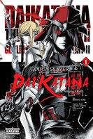 Goblin Slayer Side Story Ii: Dai Katana, Vol. 1 (manga): The Singing Death