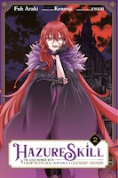 Hazure Skill: The Guild Member With A Worthless Skill Is Actually A Legendary Assassin, Vol. 2…