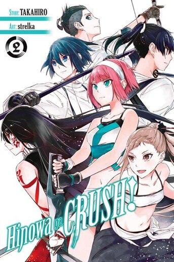 Hinowa Ga Crush!, Vol. 2 by Takahiro