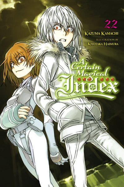 A Certain Magical Index, Vol. 22 (light Novel) by Kazuma Kamachi