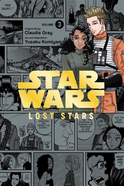 Star Wars Lost Stars, Vol. 3 (manga) by Claudia Gray