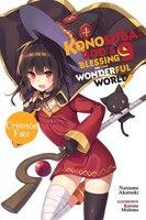 Konosuba: God's Blessing On This Wonderful World!, Vol. 9 (light Novel): Crimson Fate