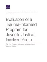 Evaluation Of A Trauma-informed Program For Juvenile Justice-involved Youth: The Pilot Program At…