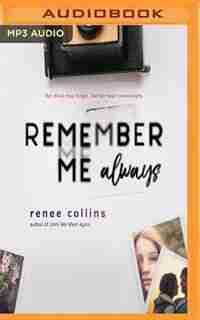 Remember Me Always by Renee Collins