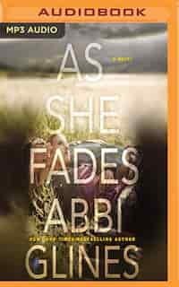 As She Fades: A Novel by Abbi Glines