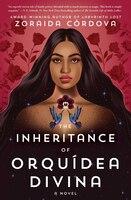 The Inheritance Of Orquídea Divina: A Novel