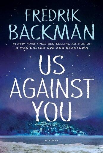 Us Against You Indigo Signed Edition by Fredrik Backman